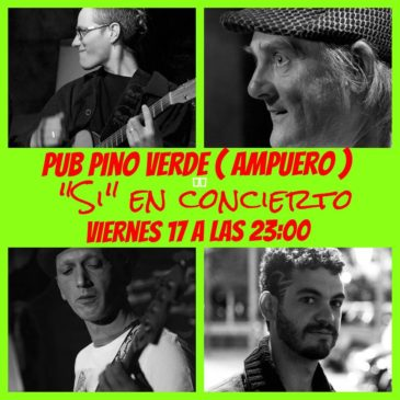 """Concierto grupo """"SI"""" Pino Verde"""